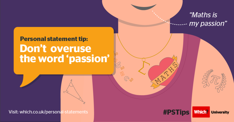 Personal statement: Don't overuse the word passion